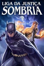 Justice League Dark -  - Azwaad Movie Database