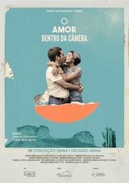 O Amor Dentro da Câmera
