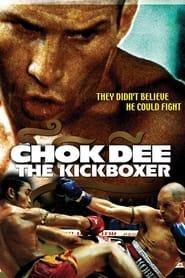 Chok Dee: The Kickboxer (2005)