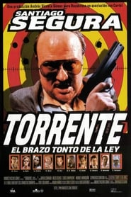 Торенте: Глупавата ръка на закона (1998)