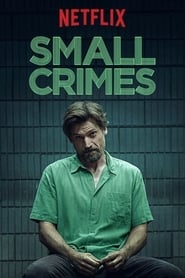 Watch Small Crimes on Viooz Online