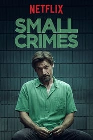 Small Crimes Full Movie Online HD