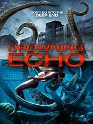 Drowning Echo (2018)