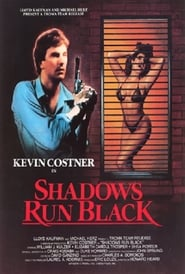 Shadows Run Black (1984)