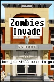 Zombies invade school, but you still have to go [2019]