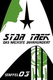 Raumschiff Enterprise: Das nächste Jahrhundert: Season 3