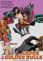 Poster The Caper of the Golden Bulls 1967