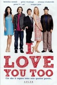 I Love You Too 2010