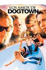 Los amos de Dogtown (Los amos de Dogtown)