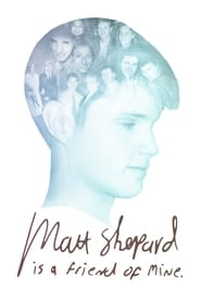 Matt Shepard Is a Friend of Mine [2014]