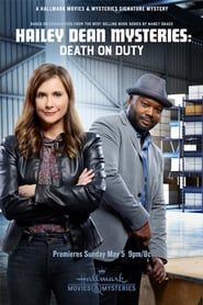Watch Hailey Dean Mysteries: Death on Duty Online