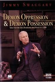 Demon Oppression & Demon Possession