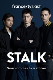 voir serie Stalk 2020 streaming