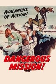 Ver Misión peligrosa Pelicula Online