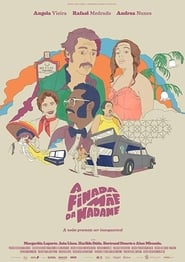 A Finada Mãe da Madame (2017)