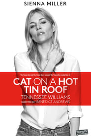 National Theatre Live: Cat on a Hot Tin Roof