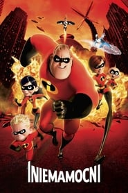 Iniemamocni / The Incredibles (2004)