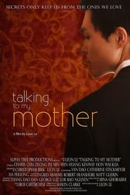 Talking To My Mother 2014