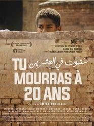 Regardez Tu mourras à 20 ans Online HD Française (2019)
