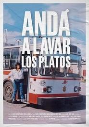 مشاهدة فيلم Andá a lavar los platos مترجم