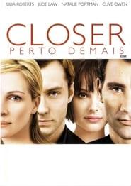 Closer: Perto Demais Dublado e Legendado 1080p