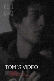 Tom's Video