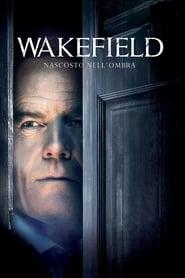 Wakefield – Nascosto nell'ombra