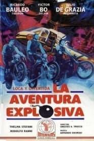 La Aventura Explosiva 1977