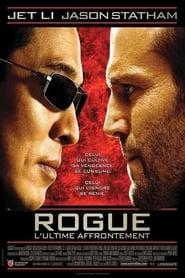 Regarder Rogue : L'ultime affrontement