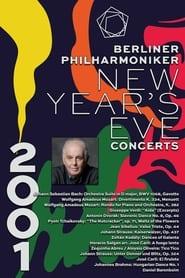 The Berliner Philharmoniker's New Year's Eve Concert: 2001 2001
