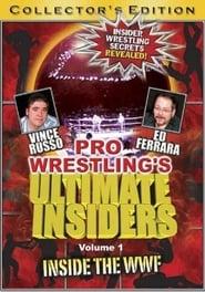Pro Wrestling's Ultimate Insiders Vol. 1: Inside the WWF