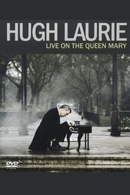 Hugh Laurie – Live on the Queen Mary (2013)