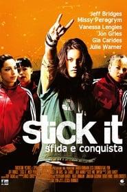Stick it – Sfida e conquista