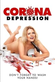 Corona Depression (2020) Watch Online Free
