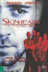 Skinheads – A Força Branca