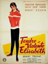 Tender and Violent Elisabeth