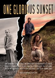 Watch One Glorious Sunset (2020) Full Movie Online Free