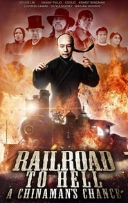 Railroad to Hell: A Chinaman's Chance