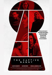 The Captive Nanny : The Movie | Watch Movies Online