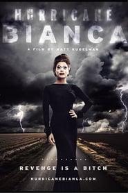 Hurricane Bianca Legendado Online