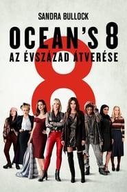 Ocean's 8 - Az évszázad átverése