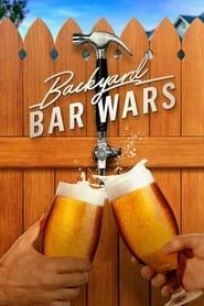 Watch Backyard Bar Wars (2021)