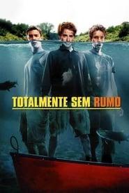 Totalmente sem Rumo Torrent (2004)