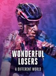 مشاهدة فيلم Wonderful Losers: A Different World مترجم
