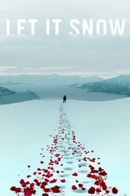 Let It Snow (2020) Watch Online Free