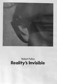 Reality's Invisible