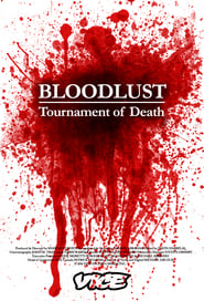 Bloodlust: Tournament of Death