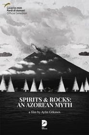 Spirits and Rocks: an Azorean Myth