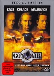 Con Air - They were deadly on the ground; Now they have wings - Azwaad Movie Database