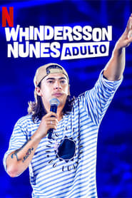 Whindersson Nunes: Adult (2019)